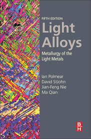 light alloys metallurgy of the light metals