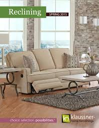 Klaussner Audrina Reclining 2015 Catalog By Klaussner Home Furnishings Issuu