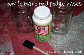 how to make a mod podge vase crystalandcomp com