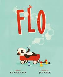 Flo Flo Kyo Maclear Macmillan