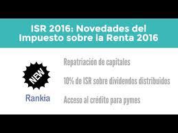 isr 2016 asalariados isr 2016 novedades del impuesto sobre la renta para 2016 youtube