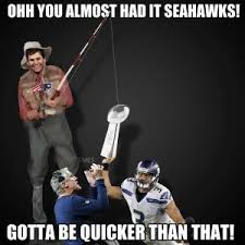 You Almost Had It Meme - ohh you almost had it seahawks gotta be quicker than that