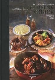 cuisine gibier la cuisine du gibier la cuisine du terroir marinades sauces
