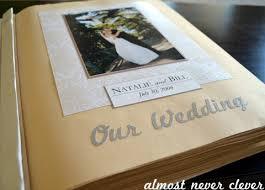 Diy Wedding Album Diy Wedding Album Almost Never Clever