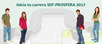 reglas de operacion prospera 2016 convocatoria inicia tu carrera sep prospera 2017 facultad de