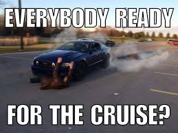 Ford Mustang Memes - decided to make one of those memes with my mustang earlier today