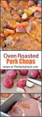 oven roasted pork chops the gunny sack