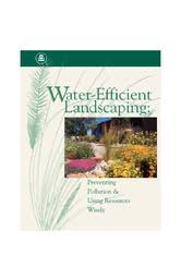 water efficient landscaping preventing pollution u0026 using