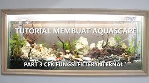 membuat aquascape bening aquascape part 3 pemasangan airator gelembung udara sekaligus