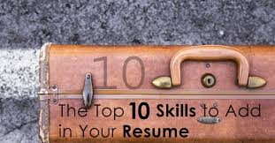 Top Resume Skills Top 10 Skills To Add In Your Resume