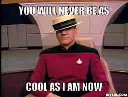 Meme Generator Star Trek - star trek meme generator you will never be as cool as i am now