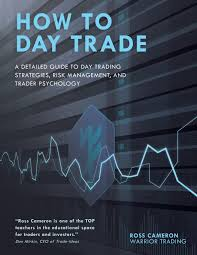 amazon com how to day trade a detailed guide to day trading