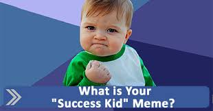 Meme Baby Success - is your success kid