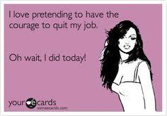 Quit Work Meme - just quit job memes google search quitting job pinterest