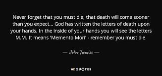 Memento Mori - top 14 memento mori quotes a z quotes