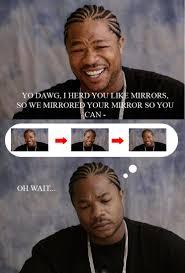 Xzibit Meme Yo Dawg - yo dawg by just p on deviantart