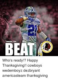team who s ready happy thanksgiving cowboys wedemboyz