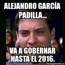 Meme Alejandro Garcia Padilla - alejandro garcia padilla memes memes pics 2018