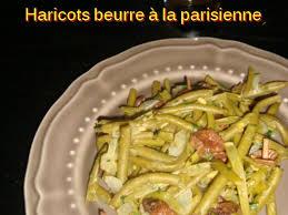 cuisiner haricots beurre recettes principales haricots beurre à la parisienne