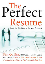 Examples Of Perfect Resumes by The Perfect Resume Resumes That Work In The New Economy Dan