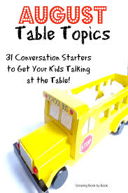 table topics for kids august table topics