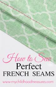 No Sew Project How To - best 25 french seam ideas on pinterest french tutorial sewing