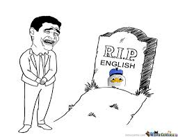 Rip English Meme - r i p donal s english by dcsaper22 meme center