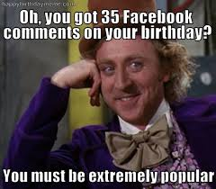 Adult Happy Birthday Meme - extremely popular funny happy birthday meme
