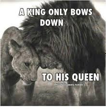 King And Queen Memes - a king only bows down to his queen ltyaboii sammy tumblr meme on