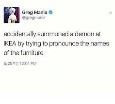 greg mania accidentally summoned a demon at ikea by trying to