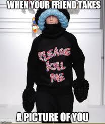 Kill Me Meme - please kill me memes imgflip