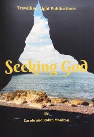 Seeking Robin Seeking God By Carole And Robin Moulton Northumbria Community
