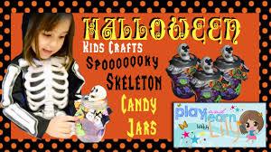diy halloween kid crafts spooky skeleton candy jar youtube