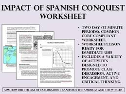 impact of spanish conquest worksheet age of exploration global