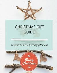 unique and eco friendly christmas gift ideas loulouzoo
