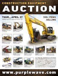 sold april 27 construction equipment auction purplewave inc