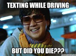 Texting While Driving Meme - image jpg