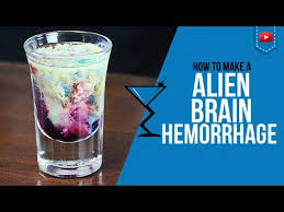 alien brain hemorrhage shot u2013 how to make a alien brain hemorrhage