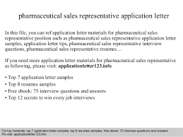 Pharmaceutical Sales Resumes Examples by Pharmaceutical Sales Representative Application Letter
