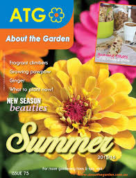about the garden summer magazine 2015 16 by about the garden