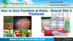 how to cure psoriasis at home natural diet u0026 ayurvedic