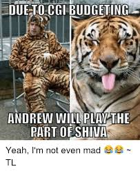 Shiva Meme - due to cgibudgeting andrew will pla the part oe shiva yeah i m not