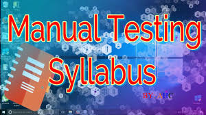 manual testing syllabus youtube