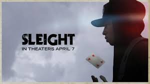 sleight official trailer 2017 movies i want to see