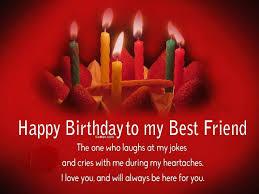 happy birthday to my best friend birthday wishes for a friend