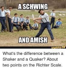 Quaker Memes - 25 best memes about richter scale richter scale memes