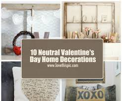 Valentine Home Decorations 10 Home Decorations For Valentines Day