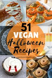 51 spooky u0026 delicious vegan halloween recipes