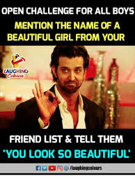 Beautiful Girl Meme - open challenge for all boys mention the name of a beautiful girl
