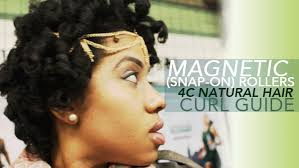 type 4c hair styles no heat magnetic roller set on natural hair blackhairkitchen